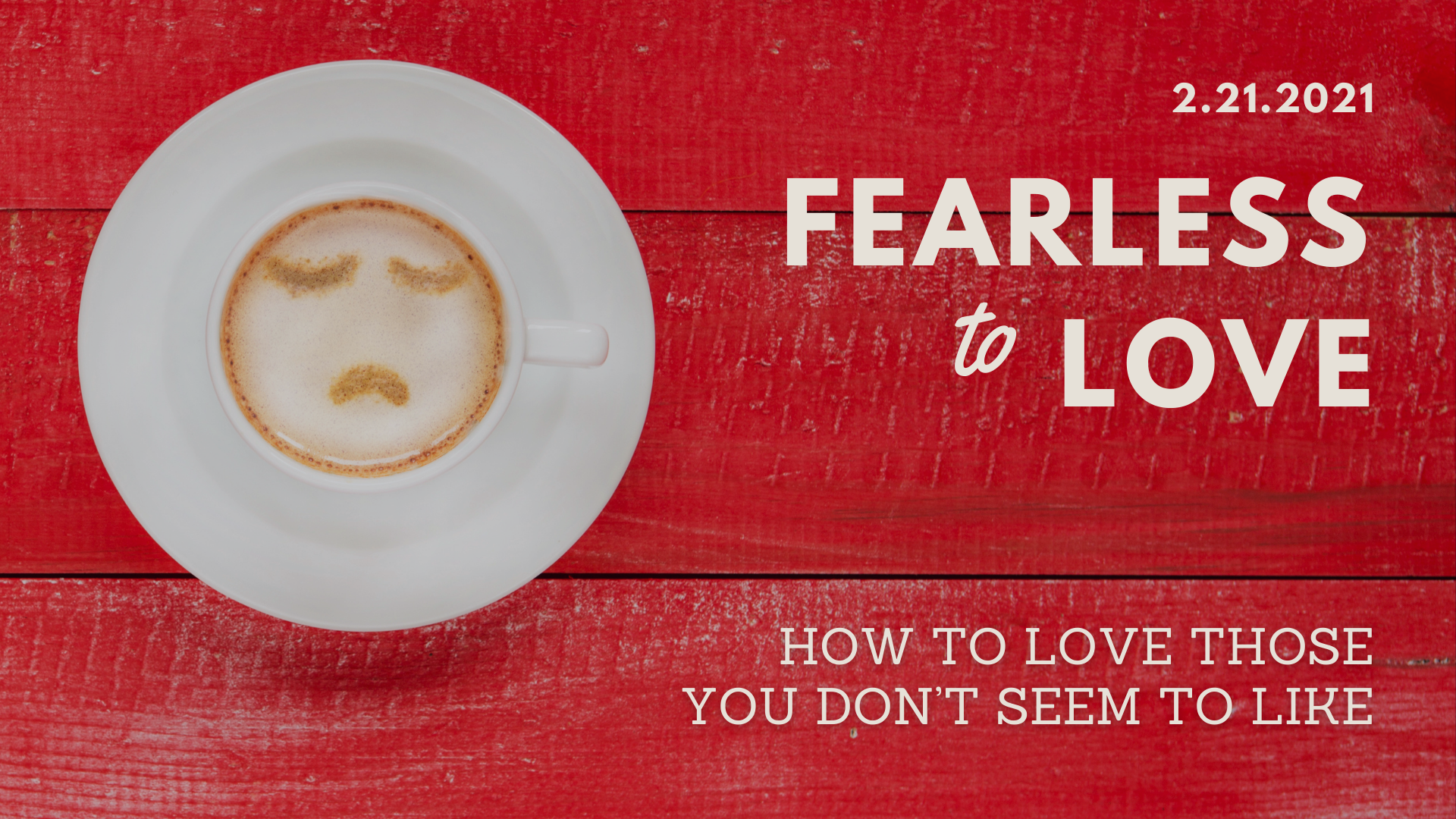 How to love those you don't seem to like